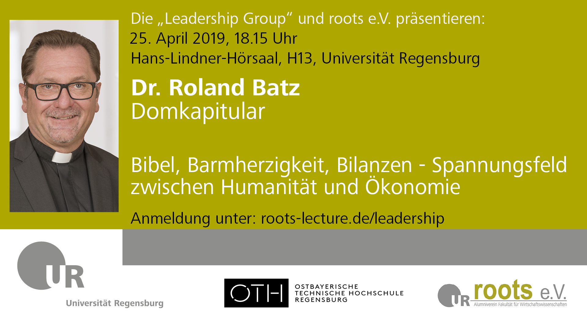 Lectures in Leadership mit Dr. Roland Batz, Domkapitular