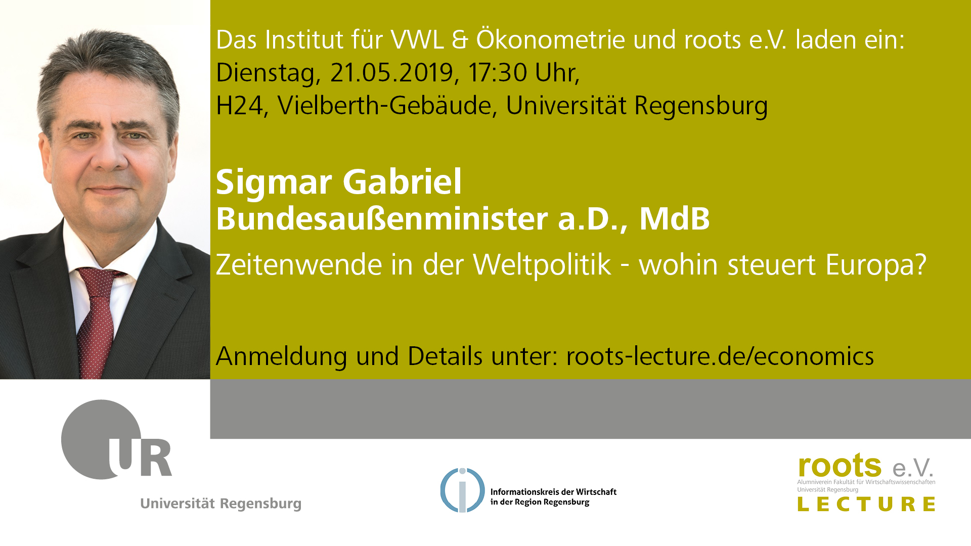 10th roots lecture in economics am Di, den 21.05.2019 mit Sigmar Gabriel, Bundesaußenminister a.D., MdB
